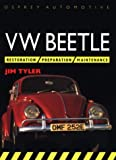 VW Beetle Restoration (Osprey Restoration Guides)