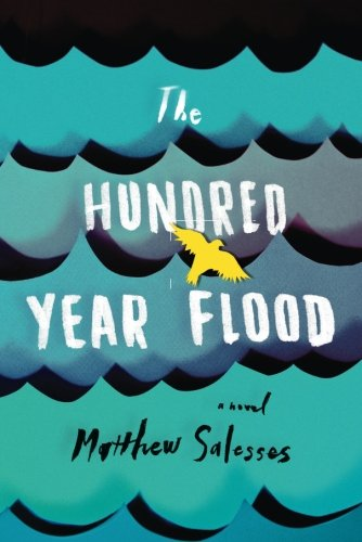 The Hundred-Year Flood
