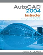 AutoCAD  Instructor: A Student Guide to Complete Coverage of AutoCAD's Commands and Features