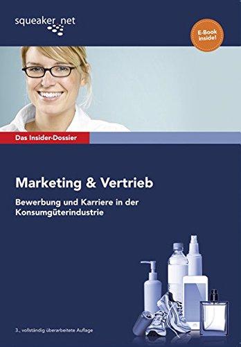 das-insider-dossier-marketing-vertrieb-bewerbung-und-karriere-in-der-konsumguterindustrie