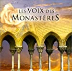 La Voix des monast�res - Les Chefs d'...
