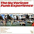 The Nu Yorican Funk Experience Vol.2: Further Adventures in Latin Soul