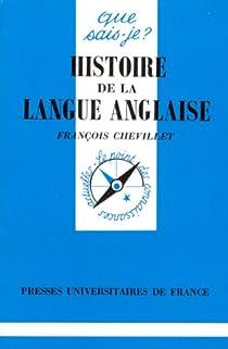 Histoire de la langue Anglaise par Chevillet