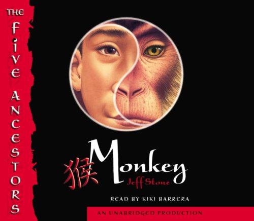 Monkey (The Five Ancestors, Book 2) ***LIBRARY EDITION***