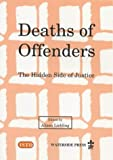 img - for Deaths of Offenders book / textbook / text book