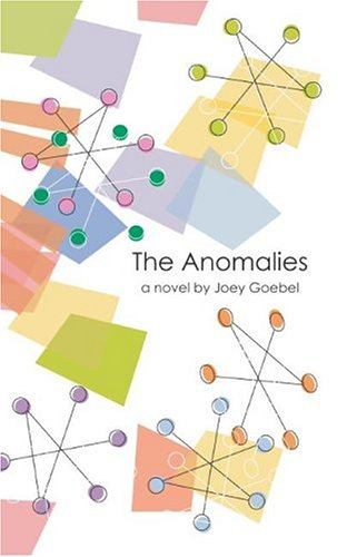 The Anomalies, Joey Goebel