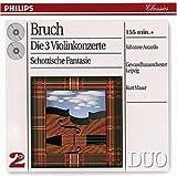 Max Bruch: Die drei Violinkonzerte / Schottische Fantasie title=
