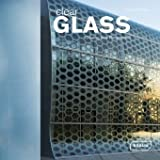 Clear Glass: Creating New Perspectives