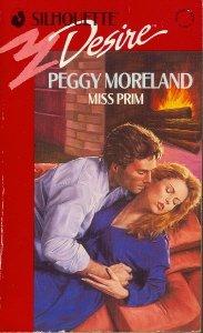 Miss Prim (Silhouette Desire No. 682), Peggy Moreland