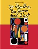 echange, troc L. Micklethwait - Je cherche les formes dans l'art