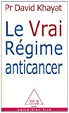 img - for Le Vrai Regime Anticancer (French Edition) book / textbook / text book