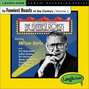 Milton berle celebrity roasts gone