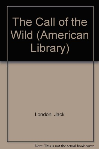 CALL OF THE WILD/WHITE FANG (American Library)