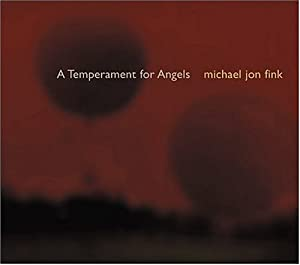 A Temperament For Angels