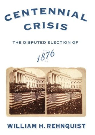 Image for Centennial Crisis: The Disputed Election of 1876
