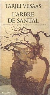 L'arbre de santal : roman, Vesaas, Tarjei