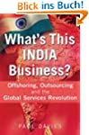What's This India Business?: Offshori...