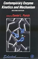 Contemporary Enzyme Kinetics and Mechanism Reliable Lab Solutions by Daniel L. Purich