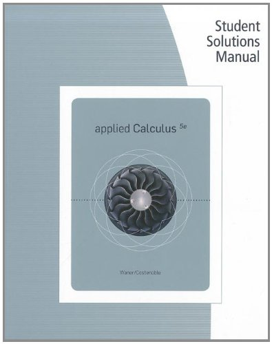 Student Solutions Manual for Waner/Costenoble's Applied...