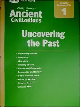 Holt Social Studies: Ancient Civilizations Chapter ...
