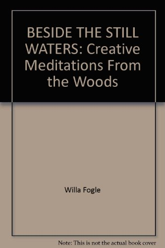 beside-the-still-waters-creative-meditations-from-the-woods