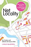 img - for Net Locality: Why Location Matters in a Networked World book / textbook / text book