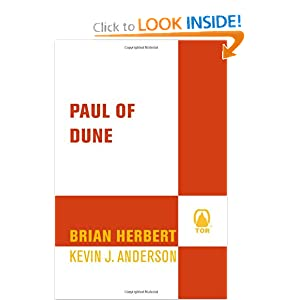 Paul of Dune (Heroes of Dune) by Brian Herbert and Kevin J. Anderson