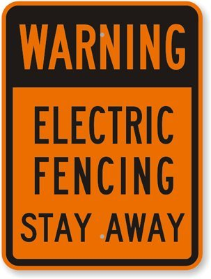 """Warning - Electric Fencing Stay Away Sign, 24"""" X 18"""""""