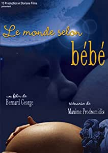 Le monde selon bébé
