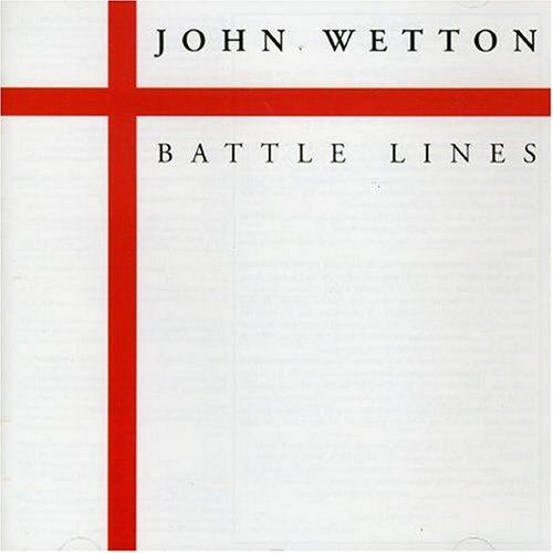 (Art-Rock, Progressive) John Wetton - Battle Lines (Japanese Reissue) - 1996, FLAC (tracks+.cue), lossless