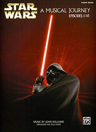 star-wars-a-musical-journey-a-musical-journey-episodes-i-vi-piano-solos
