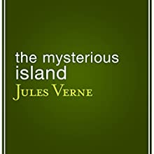 The Mysterious Island Audiobook by Jules Verne Narrated by Berny Clark