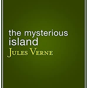 The Mysterious Island | [Jules Verne]
