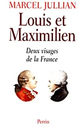 Louis et Maximilien