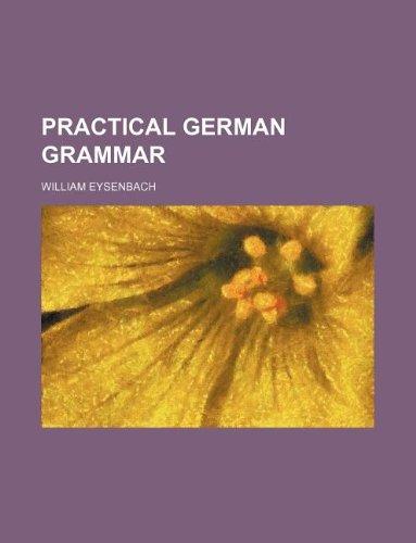 Practical German grammar