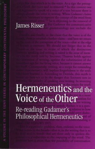 Hermeneutics and the Voice of the Other (Suny Series in Contemporary