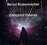Compiled Dreams by Bernd Kistenmacher