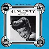 Uncollected June Christy with the Kentones 1946 June Christy & the Kentones