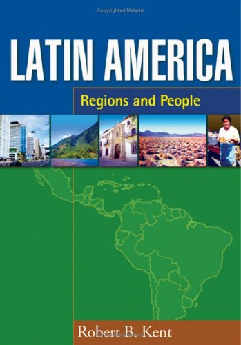 Latin America: Regions and People (Texts in Regional...