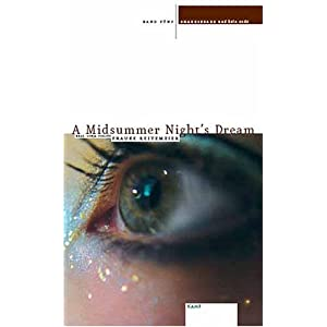 Shakespeare und kein Ende / A Midsummer Night's Dream
