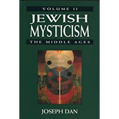 Jewish Mysticism the Middle Ages (Jewish Mysticism in the High Middle Ages)