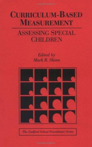 Curriculum-Based Measurement: Assessing Special Children...