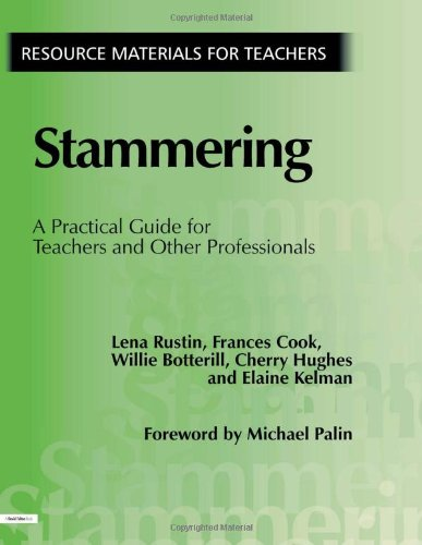 Stammering: A Practical Guide for Teachers and Other Professionals (Resource Materials for Teachers)