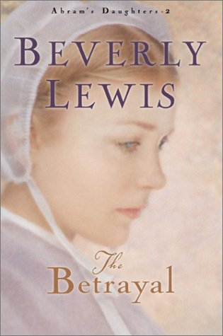 Betrayal, BEVERLY LEWIS