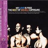 echange, troc Double Exposure - My Love Is Free