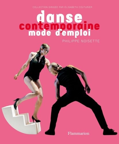 Danse contemporaine : mode d'emploi
