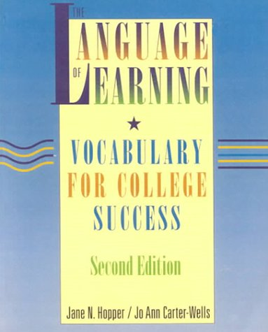 The Language of Learning: Vocabulary for College Success