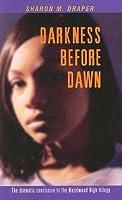 Darkness Before Dawn (Hazelwood High Trilogy (Thorndike))