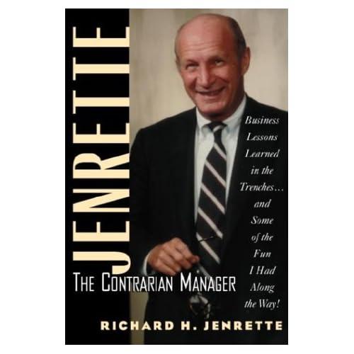 Jenrette: The Contrarian Manager, Jenrette, Richard H.