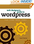 Web Designer's Guide to WordPress: Pl...